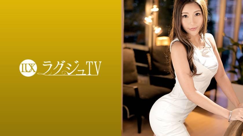 ラグジュTV 1287 「私が感じてるところを見てほしい…」妖艶で美しすぎる神戸のオンナが快楽のためにAV出演!色・ツヤ・ハリの三拍子そろった美乳を眺めながら飢えた獣のように腰を振る騎乗位に酔いしれろ! サンプル画像